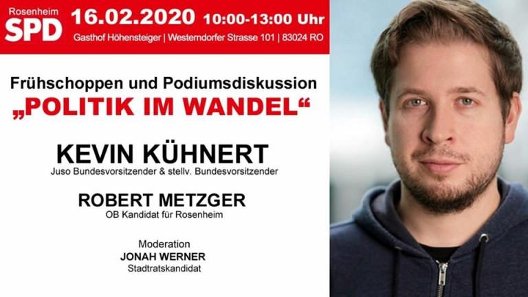SPD Rosenheim: Politik im Wandel -  Frühschoppen & Podiumsdiskussion mit Kevin Kühnert, Juso-Bundesvorsitzender & stellv. Parteivorsitzender der SPD